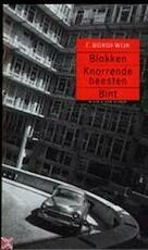 Blokken : Knorrende beesten : Bint - Ferdinand Bordewijk (ISBN 9789038810027)