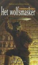 Het wolfsmasker - Waldtraut Lewin, Miriam Margraf, Ed van Eeden (ISBN 9789058771650)