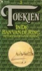 In de ban van de ring : De terugkeer van de koning - J.R.R. Tolkien (ISBN 9789027401700)
