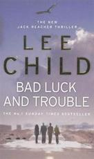 Bad Luck and Trouble - Lee Child (ISBN 9780553818109)