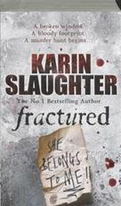 Fractured - Karin Slaughter (ISBN 9780099481850)