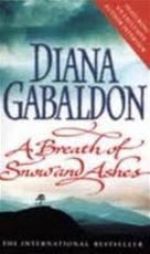 A Breath of Snow and Ashes - Diana Gabaldon (ISBN 9780099278245)