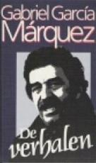 De Verhalen - Gabriel García Márquez, Aline Glastra van Loon, B. J. Fernández de la Mata, Barber van de Pol (ISBN 9789029015059)