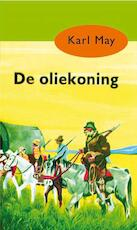 De oliekoning - Karl May (ISBN 9789031500093)