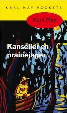 Kanselier en prairiejager - Karl May (ISBN 9789031500291)