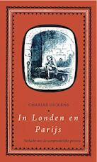 In Londen en Parijs - Charles Dickens (ISBN 9789031505760)