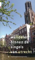 Wandelen binnen de singels van Utrecht - Kees Volkers (ISBN 9789078641001)