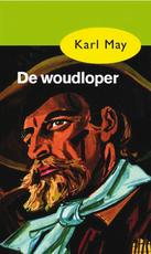 De woudloper - Karl May (ISBN 9789000312627)