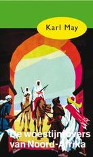 De woestijnrovers van Noord-Afrika - Karl May (ISBN 9789000312597)