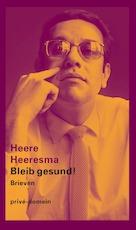 Bleib gesund ! - Heere Heeresma (ISBN 9789029504737)