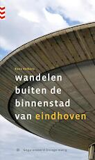 Wandelen buiten de binnenstad van Eindhoven - Kees Volkers (ISBN 9789078641469)