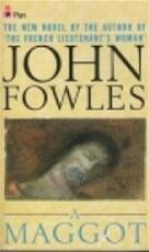 A maggot - John Fowles (ISBN 9780330295666)