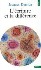 Ecriture Et La Difference - Jacques Derrida (ISBN 9782020051828)