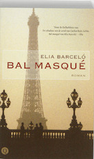 Bal masqué - Elia Barcelo (ISBN 9789021435510)