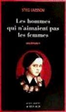Les hommes qui n'aimaient pas les femmes - Stieg Larsson (ISBN 9782742761579)