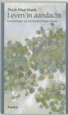 Leven in aandacht - Thich Nhat Hanh (ISBN 9789056700638)