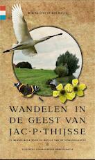 Wandelen in de geest van Jac. P. Thijsse - Wim Huijser, Rob Wolfs (ISBN 9789078641629)