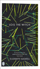 Lois the Witch - Elizabeth Gaskell (ISBN 9780141038803)