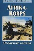 Afrika korps - Kenneth J. Macksey, J.W.M. Liefrink (ISBN 9789002181771)