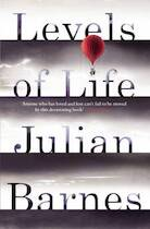 Levels of Life - Julian Barnes (ISBN 9780099584537)