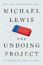 The Undoing Project - A Friendship That Changed Our Minds - Michael Lewis (ISBN 9780393254594)