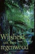 Wijsheid uit het regenwoud - Stuart A. Schlegel, Gert-Jan Kramer (ISBN 9789055016853)