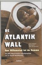 De Atlantikwall - Frank Philippart, Dirk Peeters, Alain Van Geetruyden (ISBN 9789020955286)