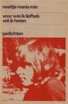 Voor wie ik liefheb wil ik heten - Neeltje Maria Min (ISBN 9789035103085)