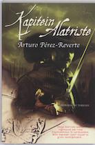 Kapitein Alatriste - Arturo P?rez-reverte (ISBN 9789061123194)