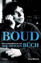 Boud - het verzameld leven van Boudewijn Büch (1948-2002) - Eva Rovers (ISBN 9789035137424)