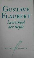 leerschool der liefde - Gustave Flaubert