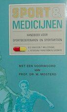 Sport en medicijnen: handboek voor sportbeoefenaren en sportartsen - B.O. Eriksson, T. Mellstrand, L. Peterson, P. Renström (ISBN 9789021513034)