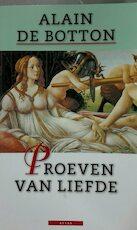 Proeven van liefde - Alain de Botton (ISBN 9789025407186)