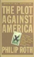 The Plot Against America - Philip Roth (ISBN 9781400096442)