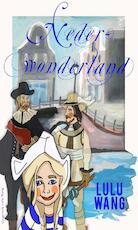 Nederwonderland - Lulu Wang (ISBN 9789082426328)
