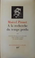 À la recherche du temps perdu, Tome III - Marcel Proust