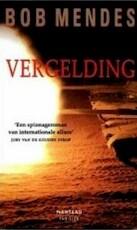 Vergelding - B. Mendes (ISBN 9789022315743)