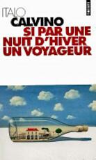 Si par une nuit d'hiver un voyageur - Italo Calvino (ISBN 9782020057554)