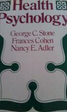 Health psychology - George Chester Stone, Frances Cohen, Nancy E. Adler (ISBN 9780875894119)