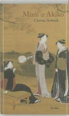 Mimi en Akiko - C. Anbeek (ISBN 9789056701277)