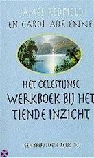Het Celestijnse werkboek bij het Tiende Inzicht - James Redfield