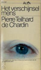 Het verschijnsel mens - Pierre Teilhard de Chardin (ISBN 9789027448231)