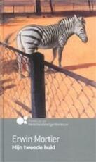 Mijn tweede huid - Erwin Mortier (ISBN 9789089690166)