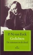 Gedichten de tuinman en de dood - Eyck (ISBN 9789068013603)