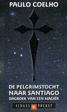 De pelgrimstocht naar Santiago - Paulo Coelho (ISBN 9789041330734)