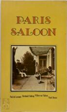 Paris saloon - Mark Brusse, Paul de Lussanet, Bernhard Holtrop, Willem van Malsen (ISBN 9789022971475)