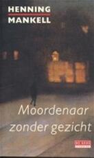 Moordenaar zonder gezicht - Henning Mankell (ISBN 9789052264783)