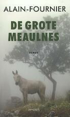 Grote Meaulnes - Alain-Fournier (ISBN 9789044619829)