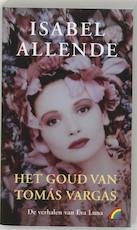 Het goud van Tomas Vargas - Isabel Allende (ISBN 9789041704917)