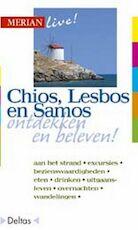 Merian live / Chios, Lesbos en Samos ed 2008 - Joachim Chwaszcza (ISBN 9789024366057)